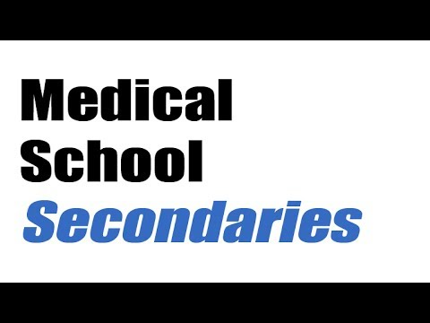 when do you get secondary applications medical school